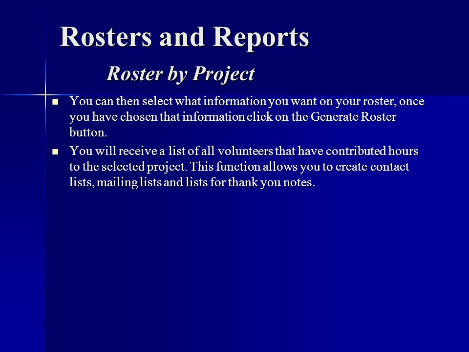 Rosters and Reports Roster by Project