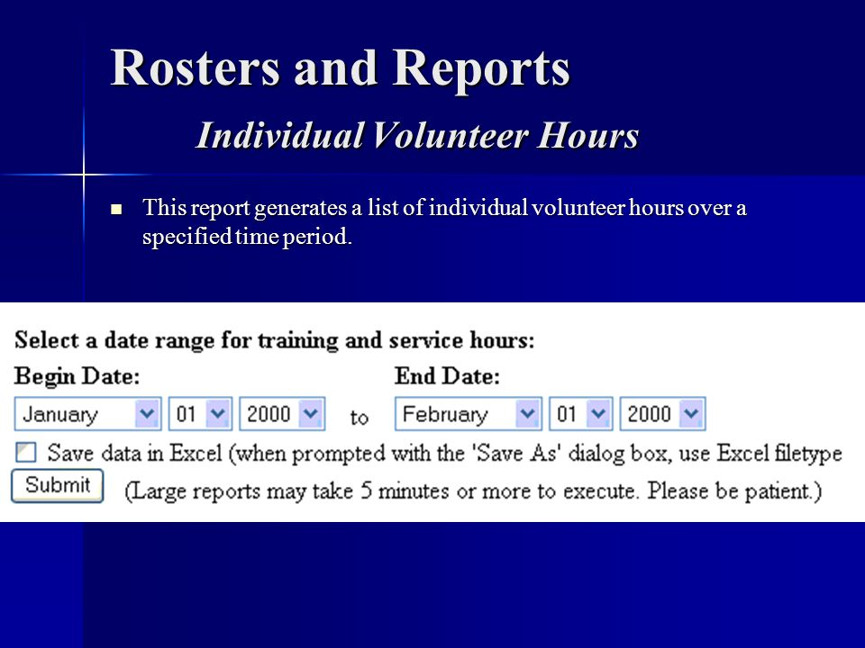 Rosters and Reports Individual Volunteer Hours