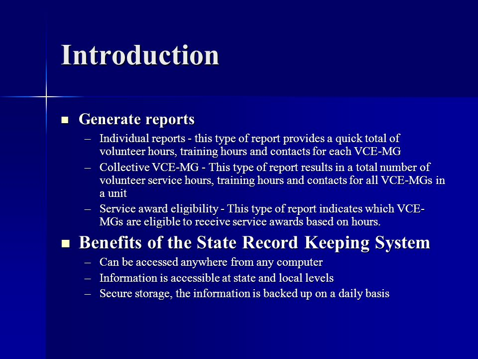 Introduction Benefits of the State Record Keeping System