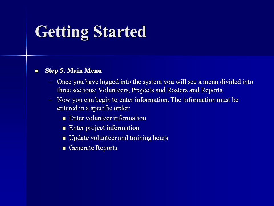 Getting Started Step 5: Main Menu