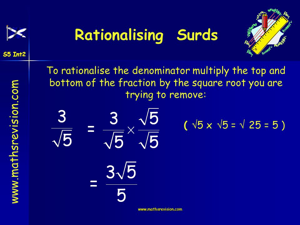 Rationalising Surds S5 Int2.
