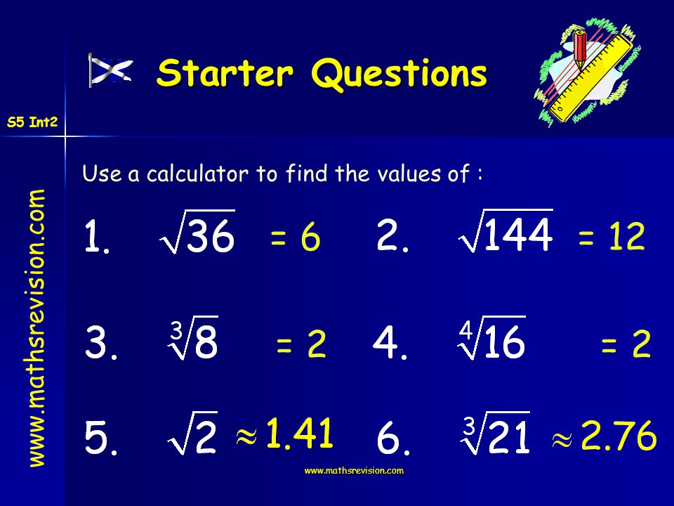 Starter Questions = 6 = 12 = 2 = 2