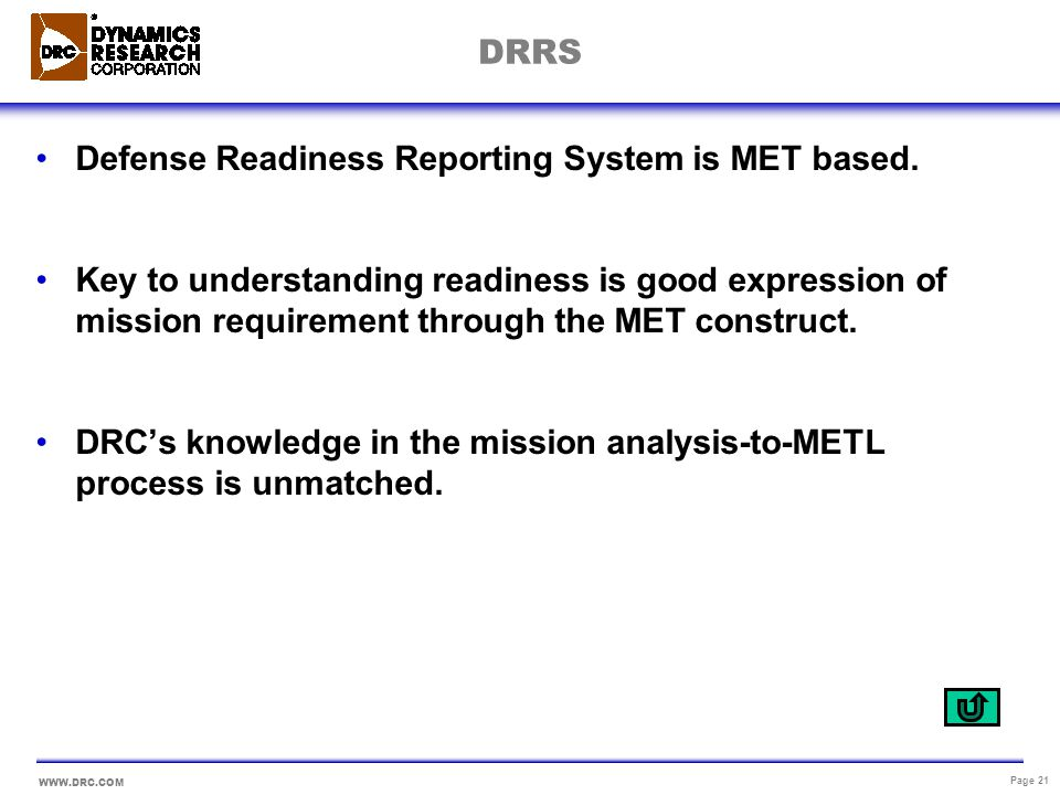 DRRS Defense Readiness Reporting System is MET based.