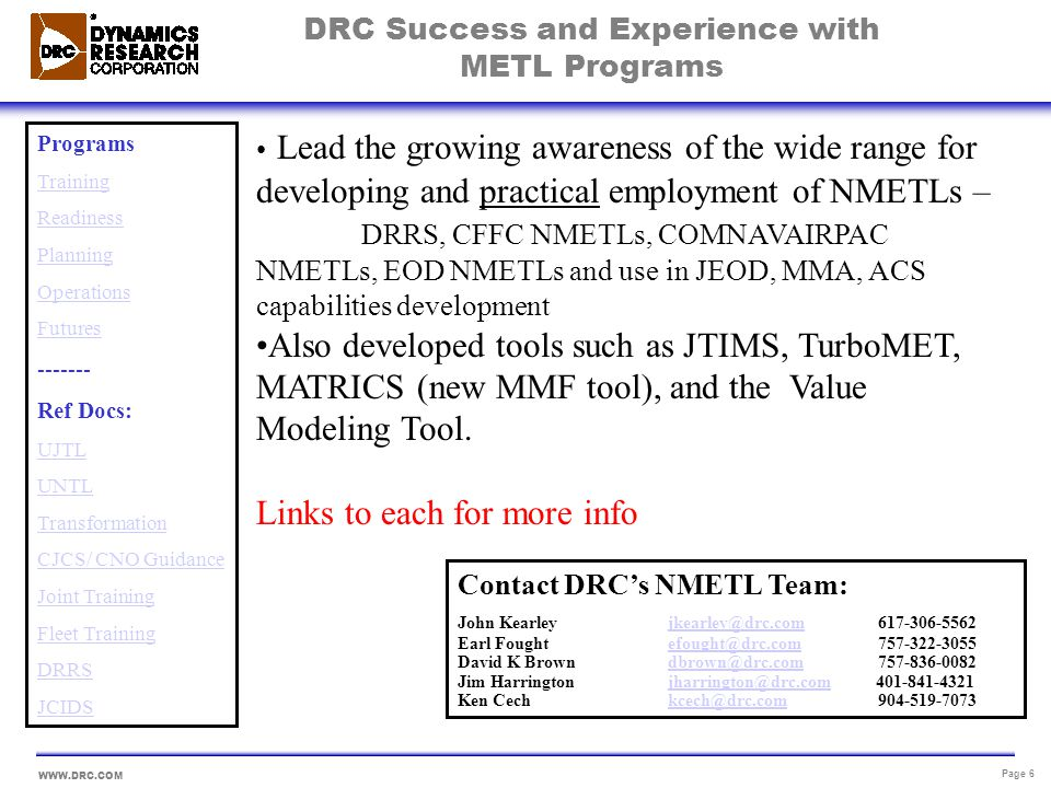 DRC Success and Experience with METL Programs
