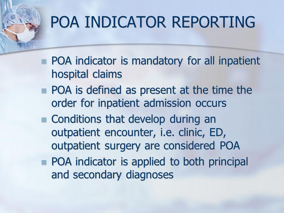 POA INDICATOR REPORTING