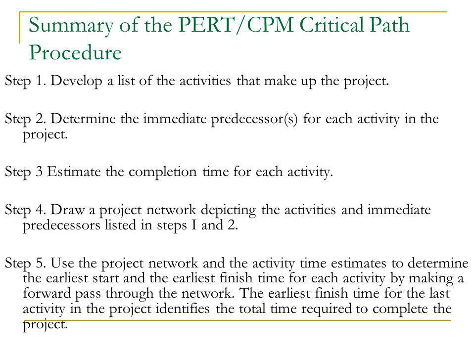 Summary of the PERT/CPM Critical Path Procedure