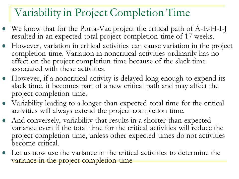 Variability in Project Completion Time