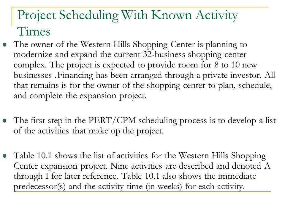 Project Scheduling With Known Activity Times