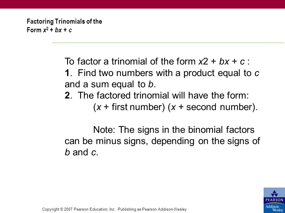Factoring Trinomials of the Form x2 + bx + c