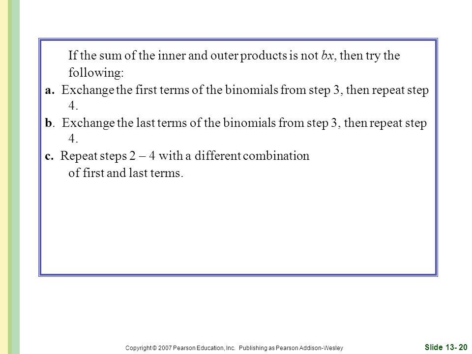 If the sum of the inner and outer products is not bx, then try the following: