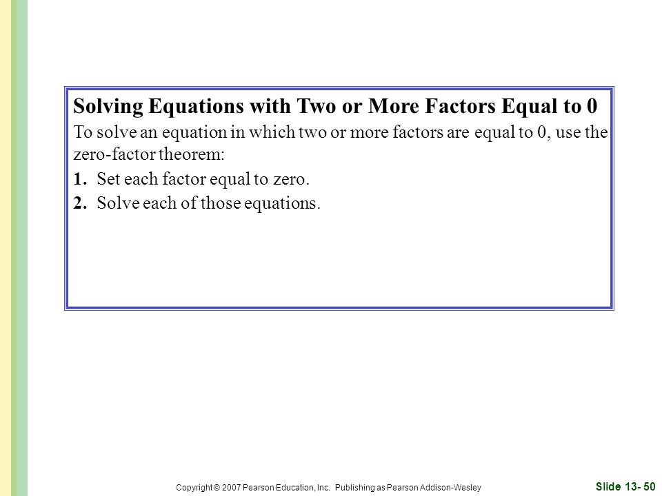 Solving Equations with Two or More Factors Equal to 0