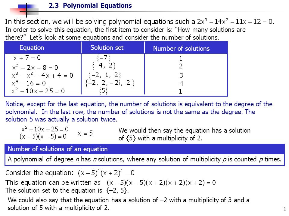 In order to solve this equation, the first item to consider is: How many solutions are there Let's look at some equations and consider the number of solutions.