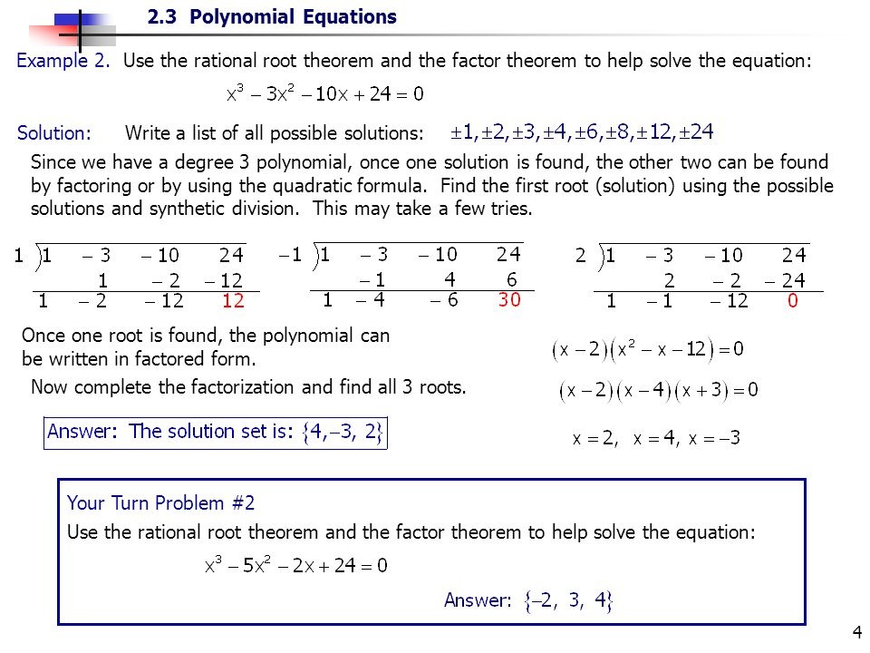 Example 2. Use the rational root theorem and the factor theorem to help solve the equation: