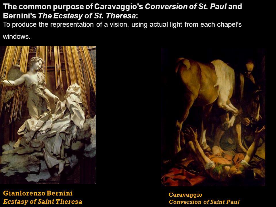 The common purpose of Caravaggio s Conversion of St