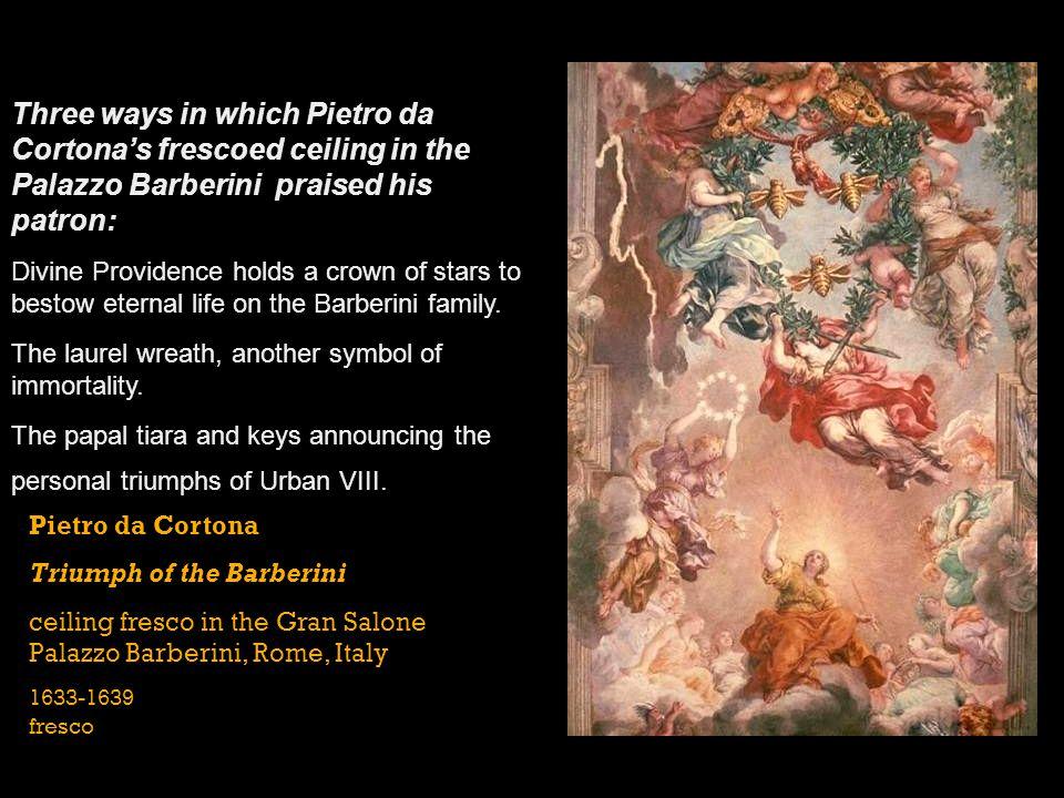 Three ways in which Pietro da Cortona's frescoed ceiling in the Palazzo Barberini praised his patron: