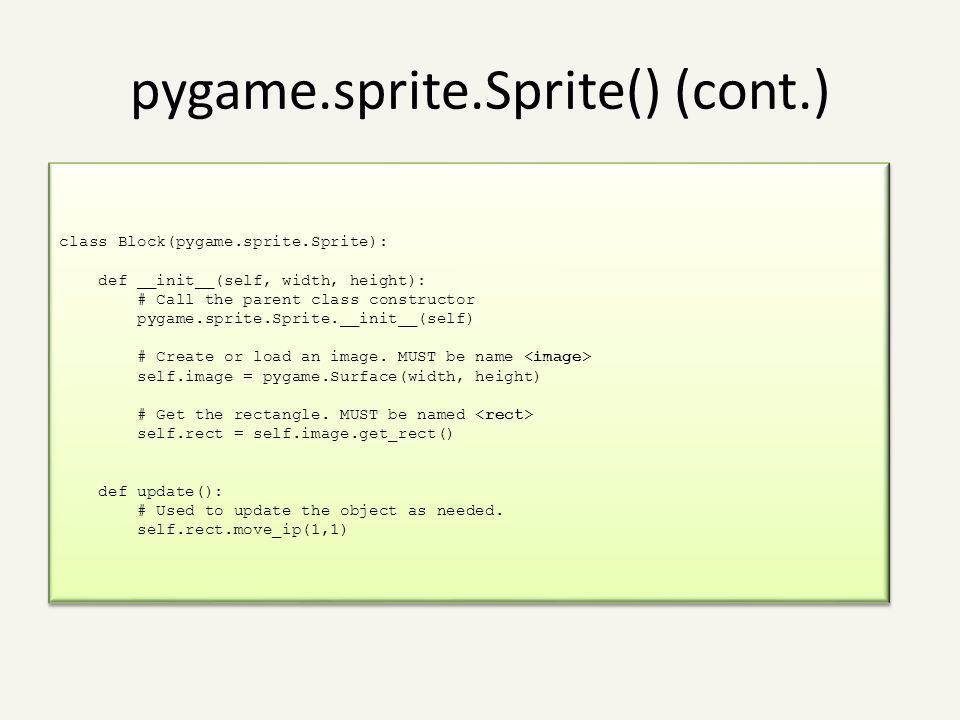 pygame.sprite.Sprite() (cont.)