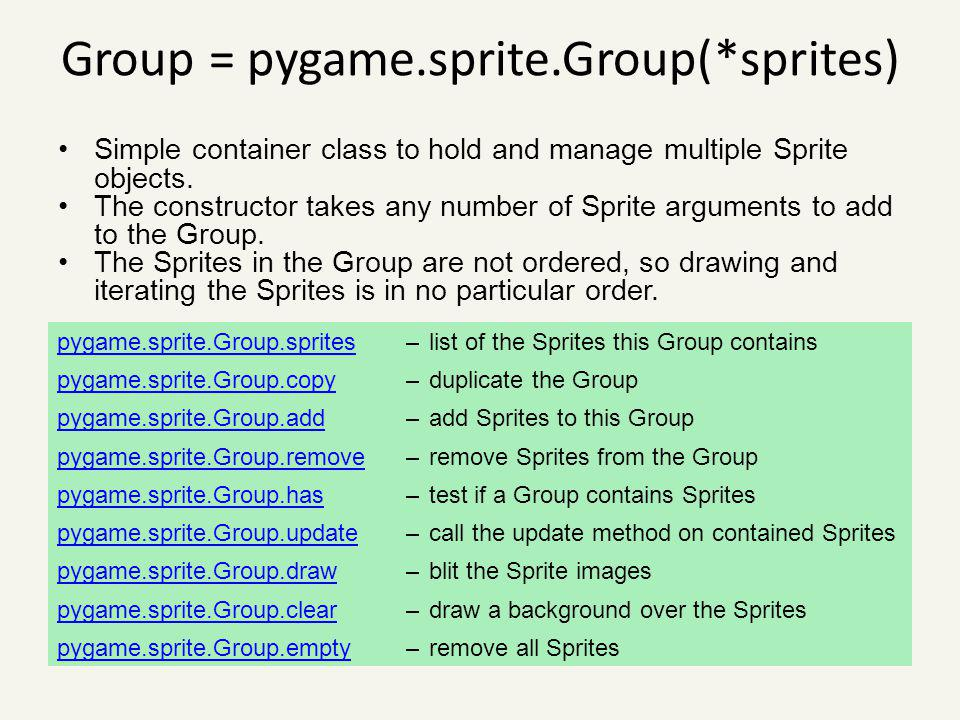 Group = pygame.sprite.Group(*sprites)
