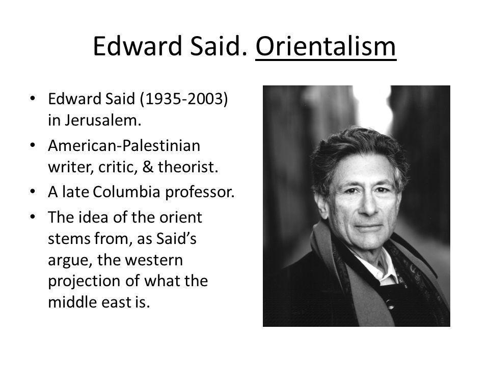 Edward Said. Orientalism