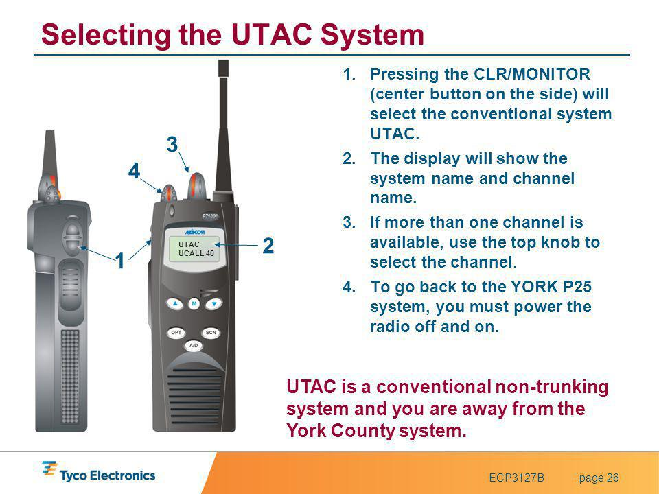 Selecting the UTAC System