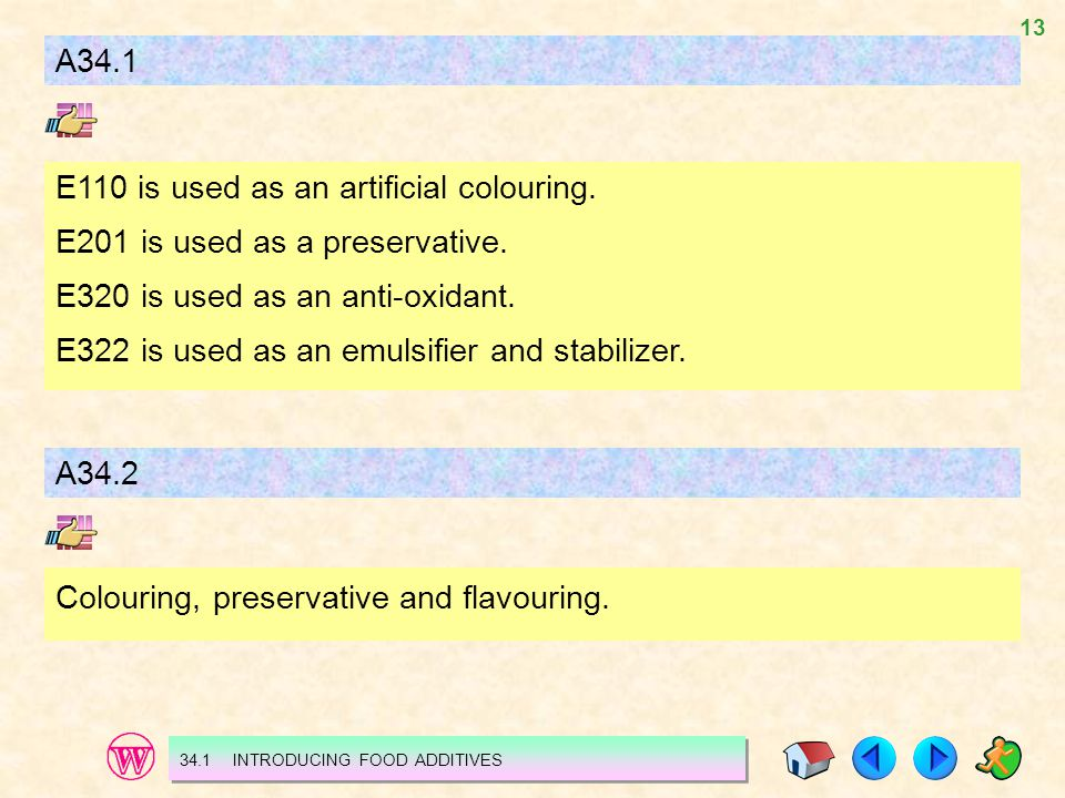 E110 is used as an artificial colouring.