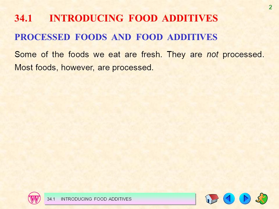 34.1 INTRODUCING FOOD ADDITIVES