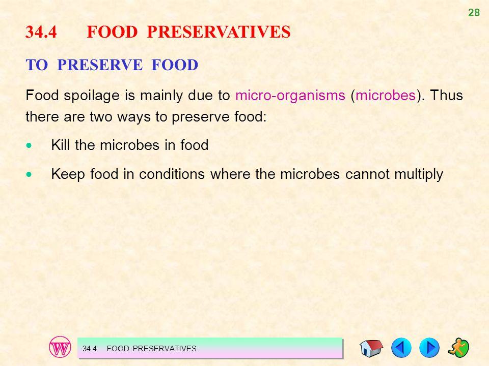 34.4 FOOD PRESERVATIVES TO PRESERVE FOOD