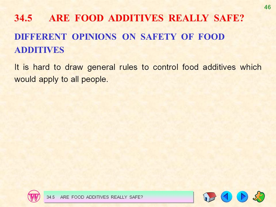 34.5 ARE FOOD ADDITIVES REALLY SAFE