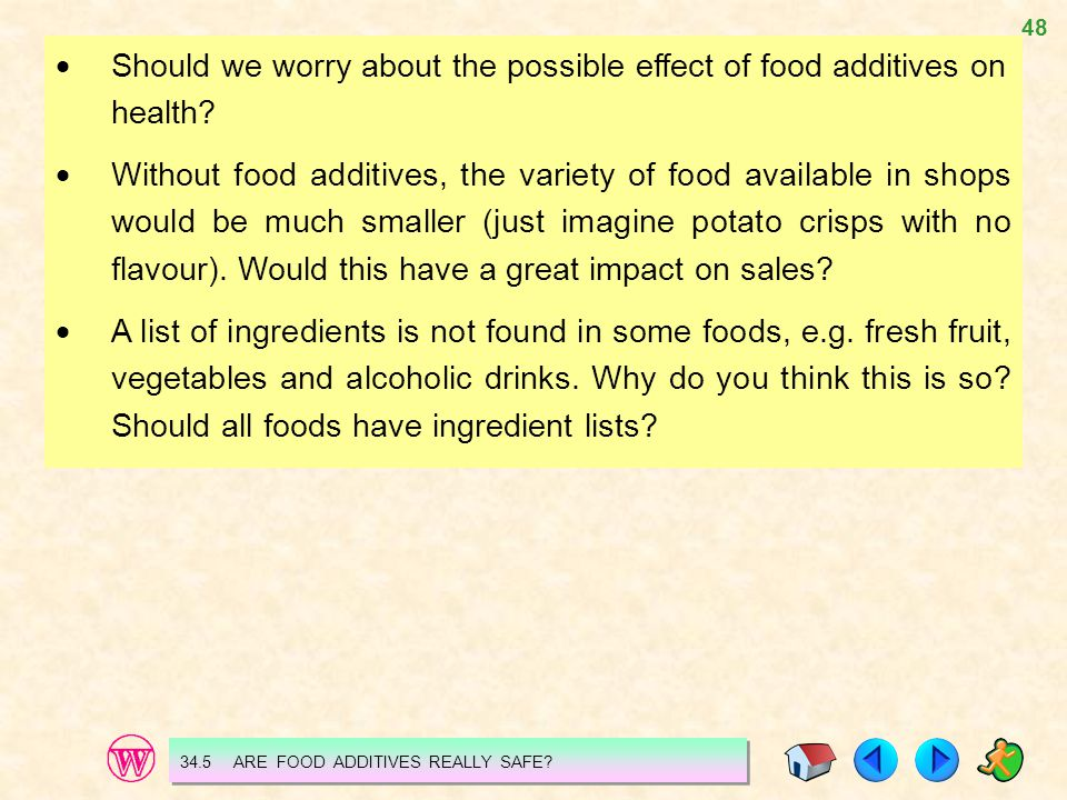  Should we worry about the possible effect of food additives on health