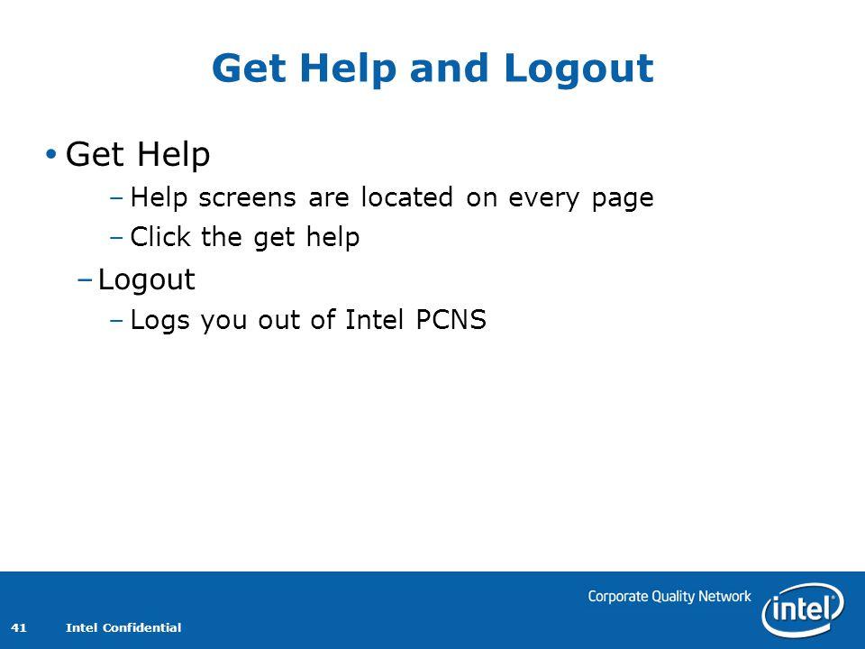 Get Help and Logout Get Help Logout