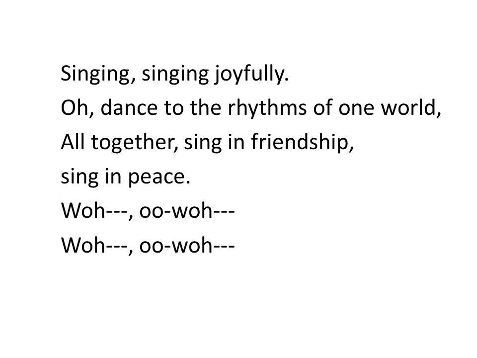 Singing, singing joyfully