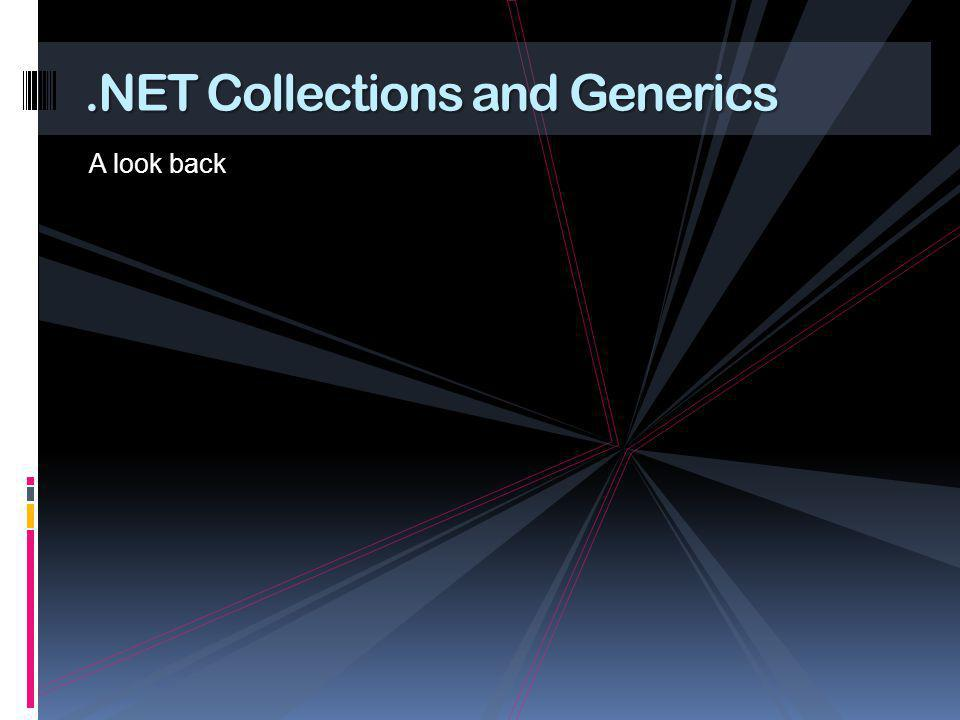 .NET Collections and Generics