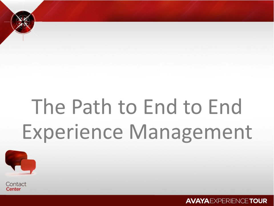 The Path to End to End Experience Management