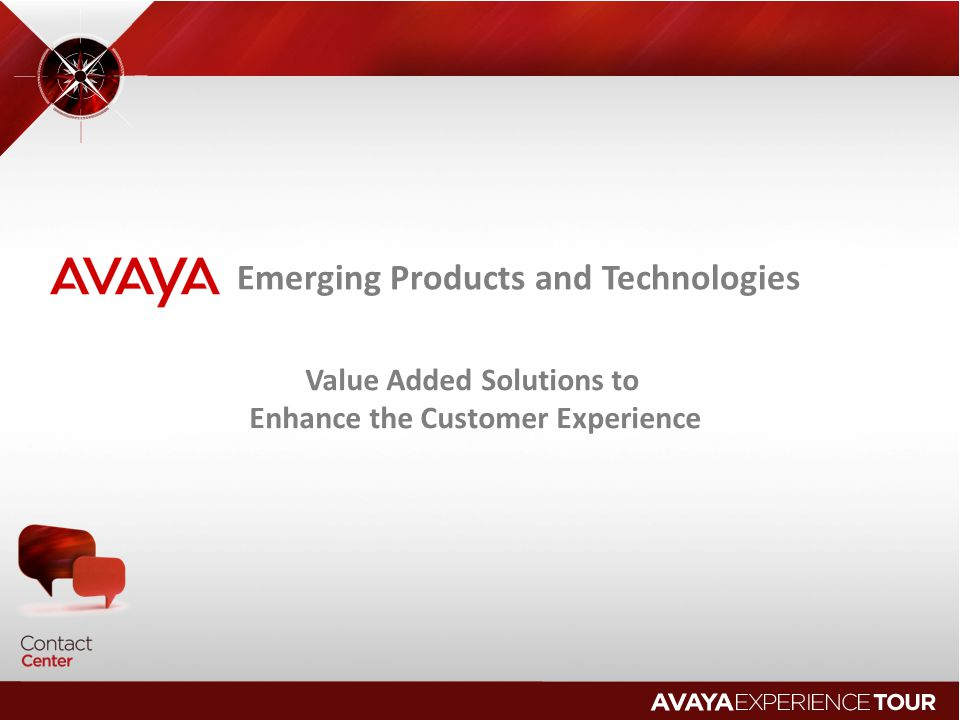 Value Added Solutions to Enhance the Customer Experience