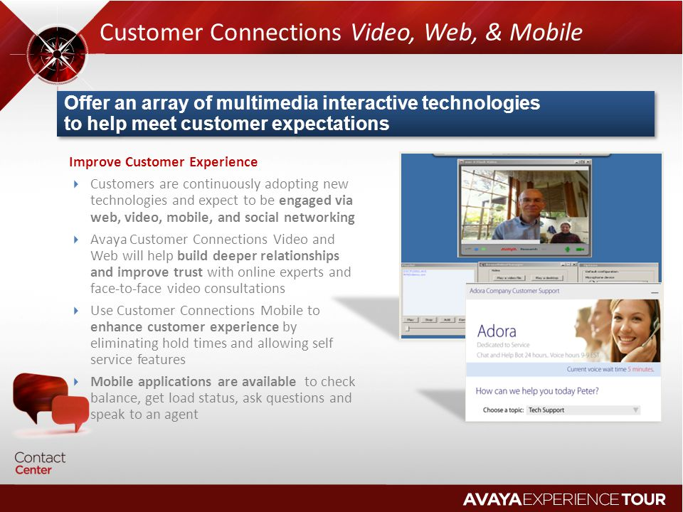 Customer Connections Video, Web, & Mobile