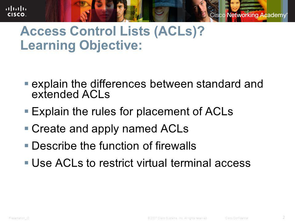 Access Control Lists (ACLs) Learning Objective: