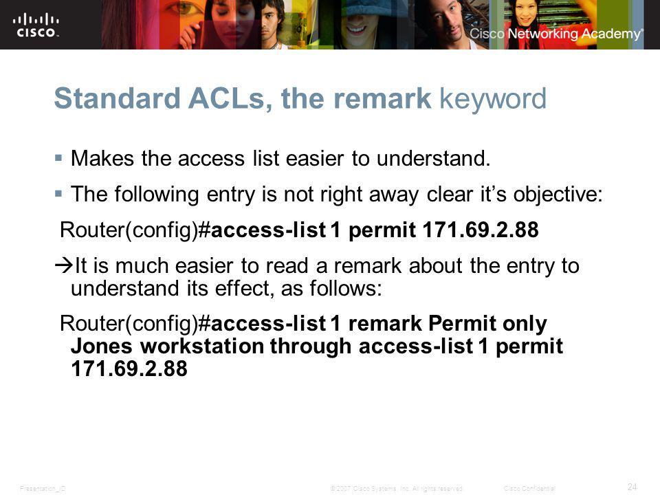 Standard ACLs, the remark keyword