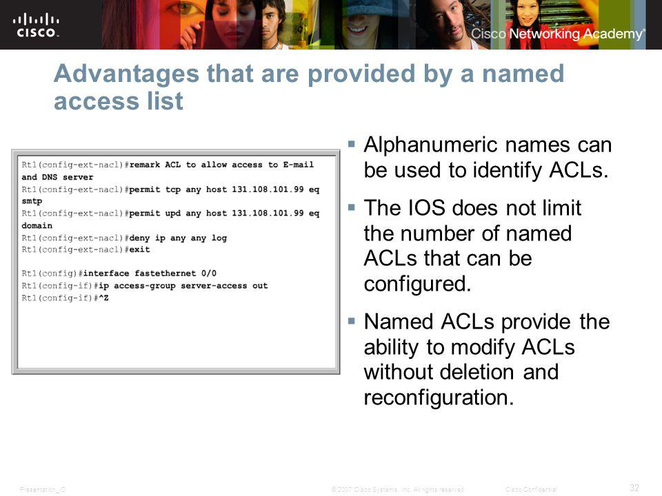 Advantages that are provided by a named access list