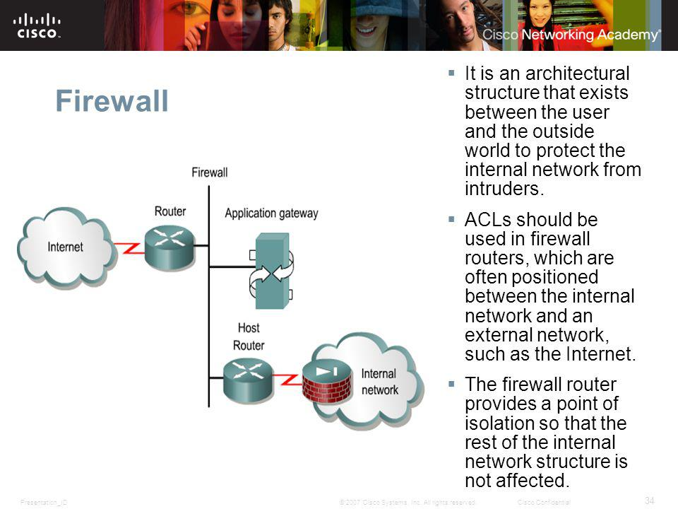 Firewall It is an architectural structure that exists between the user and the outside world to protect the internal network from intruders.