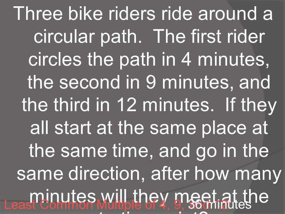 Three bike riders ride around a circular path