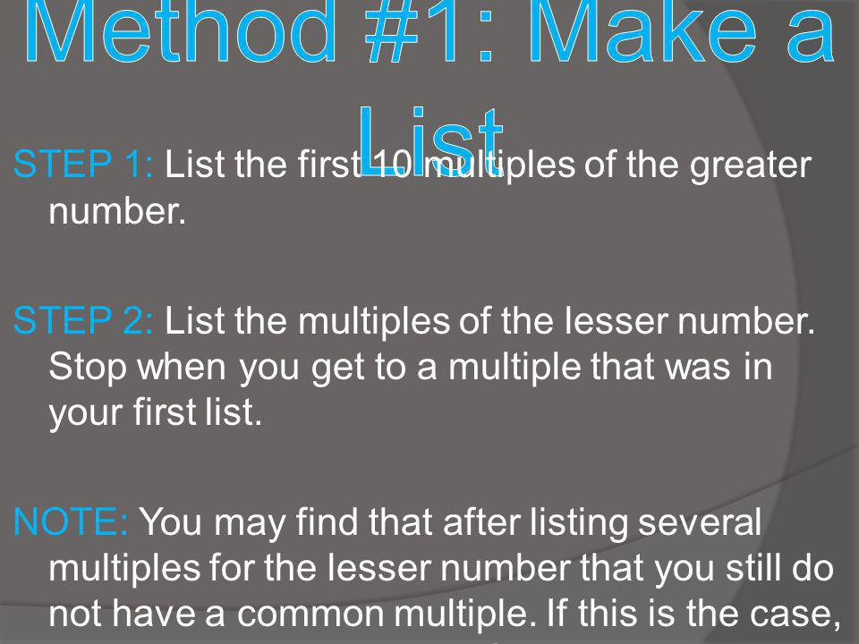 Method #1: Make a List