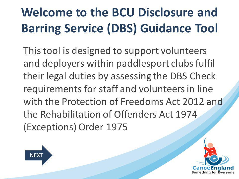 Welcome to the BCU Disclosure and Barring Service (DBS) Guidance Tool