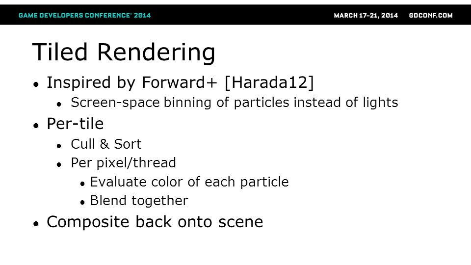Tiled Rendering Inspired by Forward+ [Harada12] Per-tile
