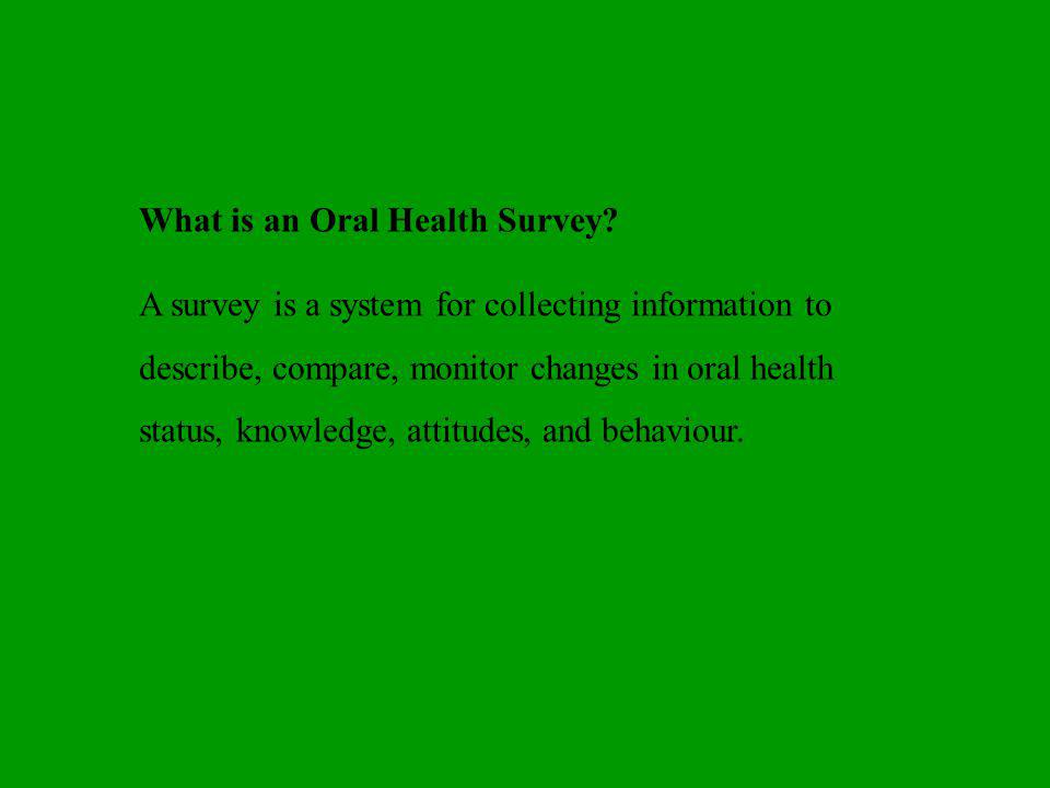 What is an Oral Health Survey