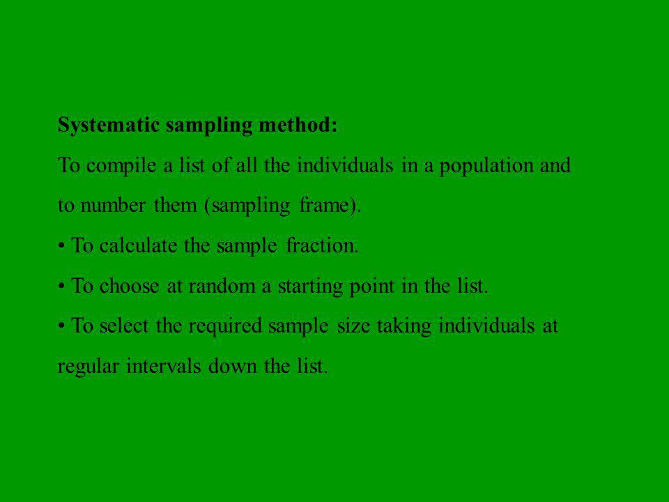 Systematic sampling method: