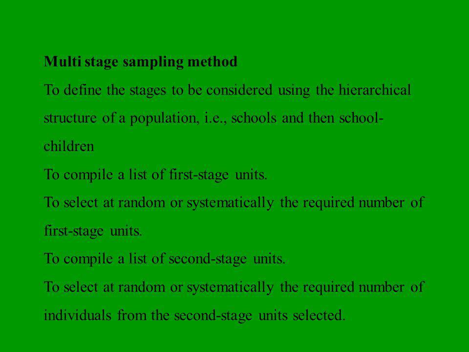 Multi stage sampling method