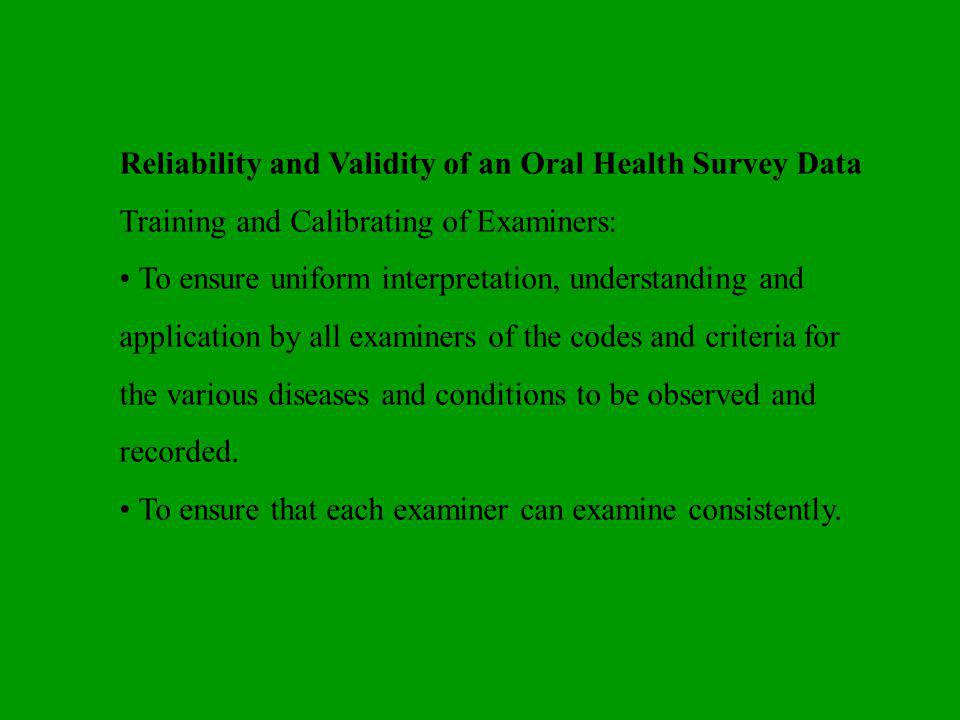 Reliability and Validity of an Oral Health Survey Data