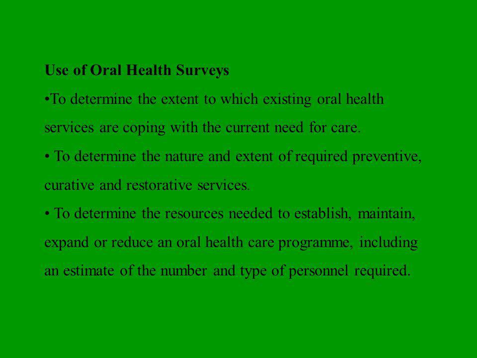 Use of Oral Health Surveys