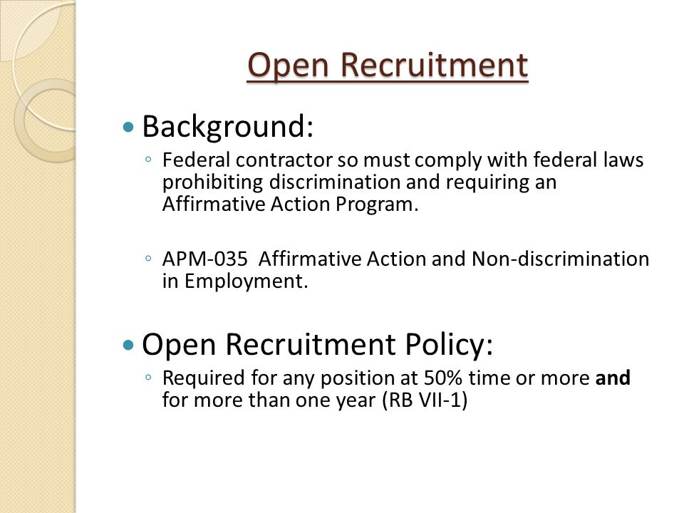 Open Recruitment Background: Open Recruitment Policy: