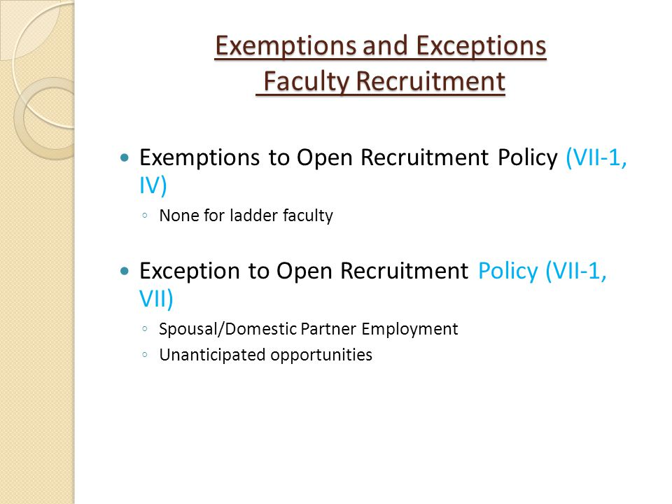 Exemptions and Exceptions Faculty Recruitment