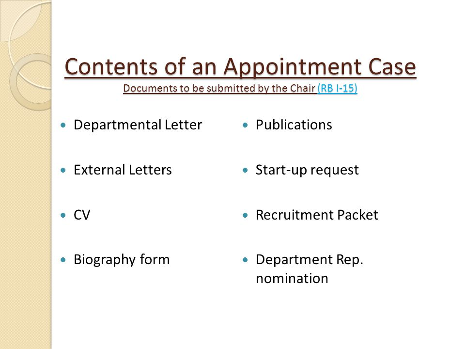 Contents of an Appointment Case Documents to be submitted by the Chair (RB I-15)